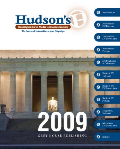 Hudson's Washington News Media Contacts Directory, 2009