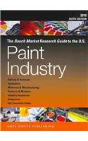 9781592374281: The Rauch Market Research Guide to the U.S. Paint Industry 2010 (Rauch Guide to the US Paint Industry)