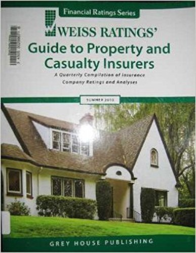 Weiss Ratings Guide to Property and Casualty Insurers: A Quarterly Compilation of Insurace Company ...