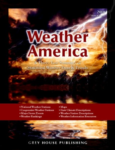 9781592375981: Weather America: A Thirty-year Summary of Statistical Weather Data and Rankings