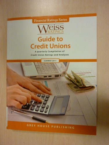 Weiss Ratings Guide to Credit Unions Summer 2011