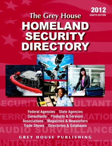 The Grey House Homeland Security Directory 2012 (Paperback)