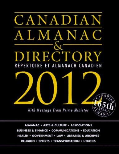9781592377695: Canadian Almanac & Directory 2012/ Repertoire et Almanach Canadien 2012 (Canadian Almanac and Directory)