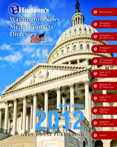 Hudson's Washington News Media Contacts Directory 2012: Laura Mars (Editor)