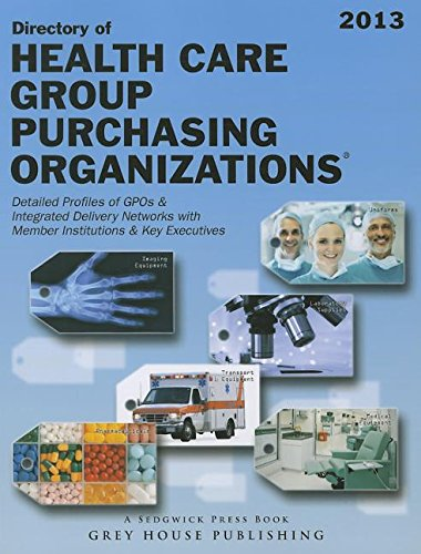 9781592378548: Directory of Healthcare Group Purchasing Organizations 2013