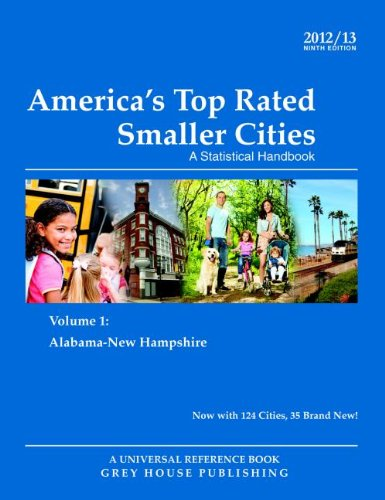 9781592378746: America's Top-Rated Smaller Cities, 2012/13 (America's Top-Rated Smaller Cities (Paperback))