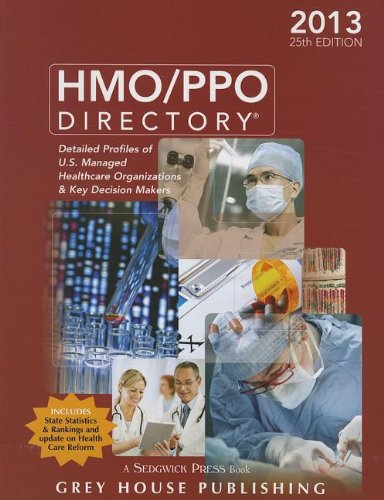 9781592378760: The HMO/PPO Directory, 2013
