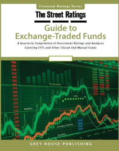 Thestreet Ratings Guide to Exchange-Traded Funds Spring 2012 (Street.Com Ratings' Guide to ...