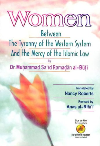 9781592390175: Women Between the Tyranny of the Western System and the Mercy of the Islamic Law