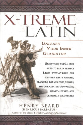 9781592400140: Lingua Latina Extrema/X-Treme Latin: Unleash Your Inner Gladiator!