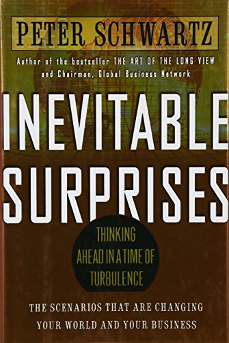 9781592400270: Inevitable Surprises: Thinking Ahead in a Time of Turbulence