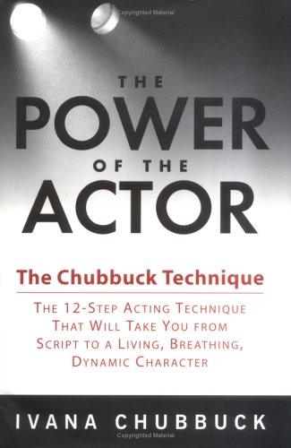 9781592400706: The Power of the Actor: The Chubbuck Technique