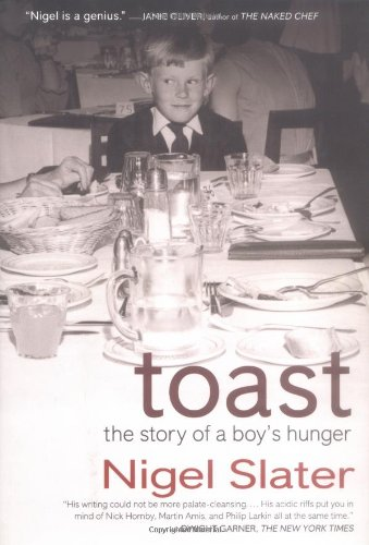 9781592400904: Toast: The Story of a Boy's Hunger
