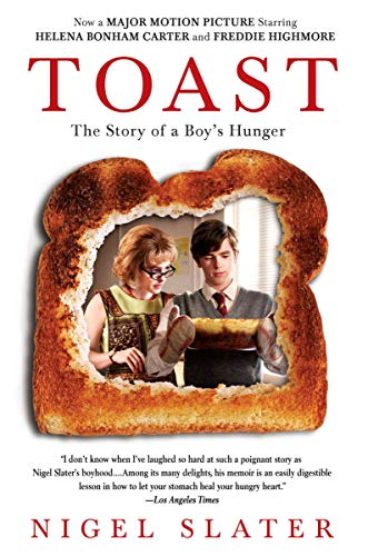 Toast: The Story of a Boy's Hunger (1592401619) by Slater, Nigel