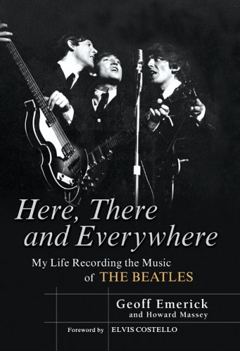 9781592401796: Here, There and Everywhere: My Life Recording the Music of the Beatles