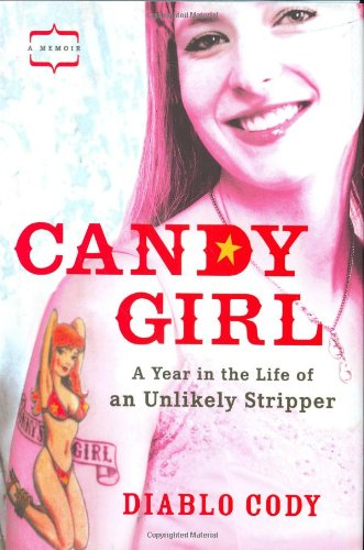 9781592401826: Candy Girl: A Year in the Life of an Unlikely Stripper