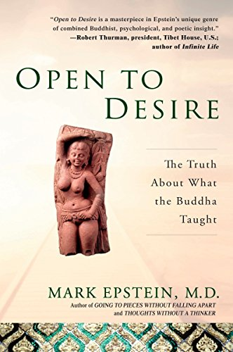 9781592401857: Open to Desire: The Truth About What the Buddha Taught