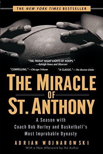 9781592401864: The Miracle of St. Anthony: A Season with Coach Bob Hurley and Basketball's Most Improbable Dynasty