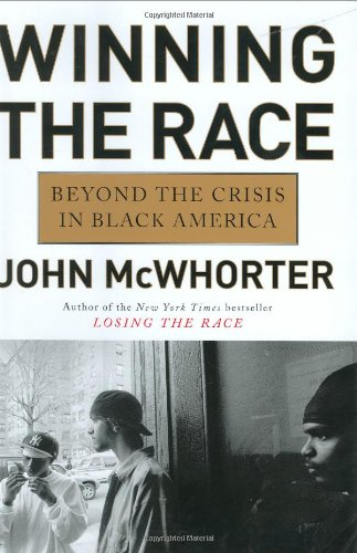 9781592401888: Winning the Race: Beyond the Crisis in Black America