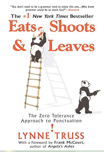 9781592402038: EATS SHOOTS & LEAVES: The Zero Tolerance Approach to Punctuation