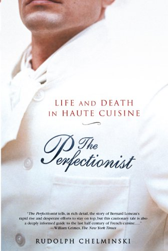 9781592402045: The Perfectionist: Life and Death in Haute Cuisine