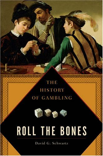 9781592402083: Roll The Bones: The History of Gambling