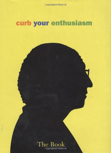 9781592402304: Curb Your Enthusiasm: The Book