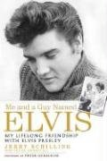9781592402311: Me and a Guy Named Elvis: My Lifelong Friendship with Elvis Presley