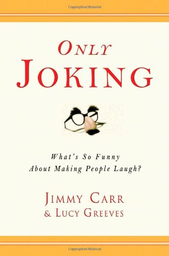 Only Joking: What's So Funny About Making: Jimmy Carr, Lucy