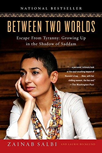 9781592402441: Between Two Worlds: Escape from Tyranny: Growing Up in the Shadow of Saddam