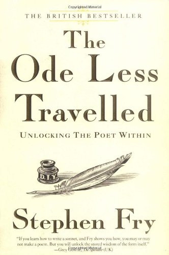 9781592402489: The Ode Less Travelled: Unlocking the Poet Within