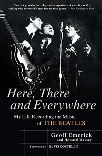 9781592402694: Here, There and Everywhere: My Life Recording the Music of the Beatles