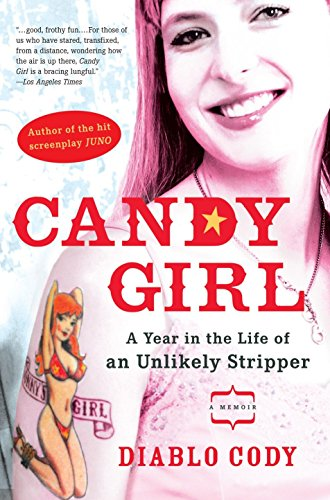9781592402731: Candy Girl: A Year in the Life of an Unlikely Stripper