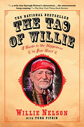 9781592402878: The Tao of Willie: A Guide to the Happiness in Your Heart