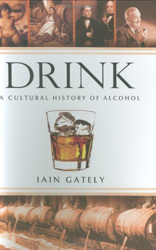 9781592403035: Drink: A Cultural History of Alcohol