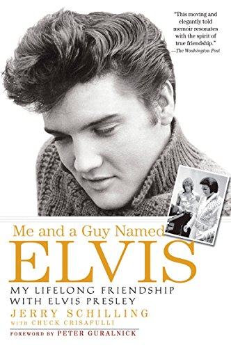 9781592403059: Me and a Guy Named Elvis: My Lifelong Friendship with Elvis Presley