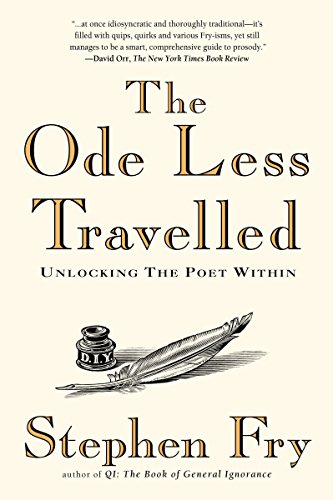 9781592403110: The Ode Less Travelled: Unlocking the Poet Within