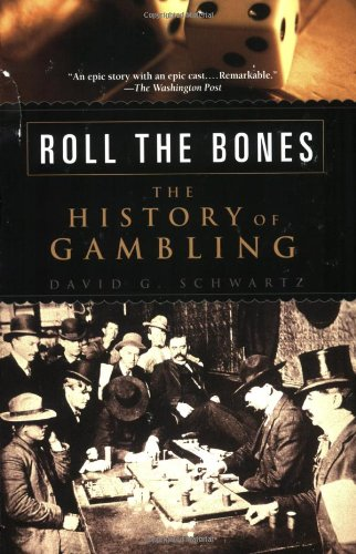 9781592403165: Roll the Bones: The History of Gambling