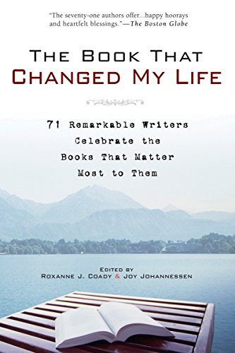 9781592403172: The Book That Changed My Life: 71 Remarkable Writers Celebrate the Books That Matter Most to Them