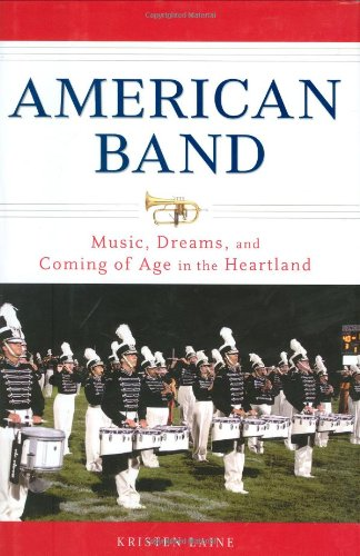 9781592403196: American Band: Music, Dreams, and Coming of Age in the Heartland