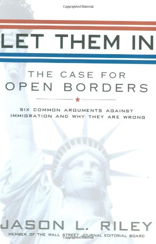 Let Them In: The Case for Open: Riley, Jason L.
