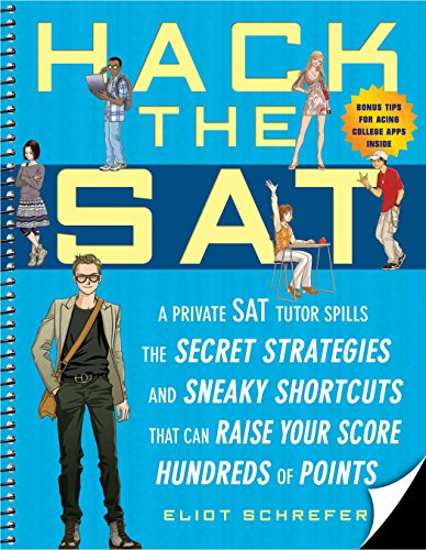9781592403691: Hack the SAT: Strategies and Sneaky Shortcuts That Can Raise Your Score Hundreds of Points