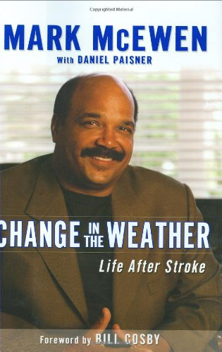 9781592403714: Change in the Weather: Life After Stroke