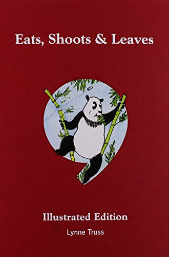 9781592403912: Eats, Shoots & Leaves: The Zero Tolerance Approach to Punctuation: Illustrated Edition