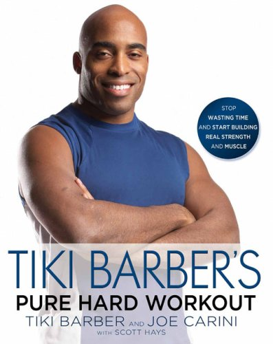 TIKI BARBER'S PURE HARD WORKOUT~STOP WASTING TIME: TIKI BARBER~JOE CARINI~SCOTT