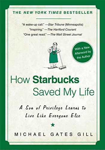 9781592404049: How Starbucks Saved My Life: A Son of Privilege Learns to Live Like Everyone Else