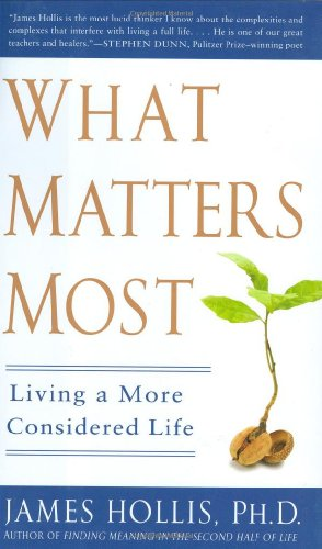 9781592404209: What Matters Most: Living a More Considered Life