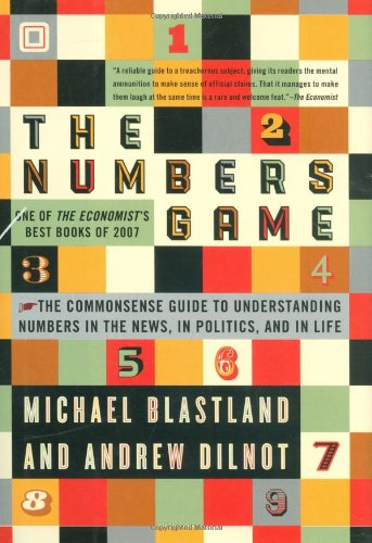 9781592404230: The Numbers Game: The Commonsense Guide to Understanding Numbers in the News, in Politics, and in Life