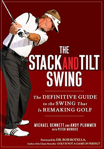 9781592404476: The Stack and Tilt Swing: The Definitive Guide to the Swing That Is Remaking Golf