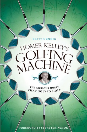 9781592404520: Homer Kelley's Golfing Machine: The Curious Quest That Solved Golf